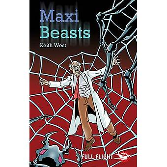 Maxi Beasts by Keith West - Anthony Williams - 9781846911231 Book