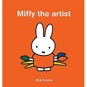 Miffy  the Artist by Dick Bruna