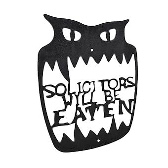 `Solicitors Will Be Eaten` Metal Wall Sign