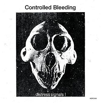 Controlled Bleeding - Distress Signals I [Vinyl] USA import