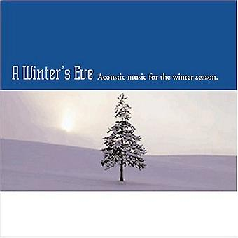 Winter's Eve-Acoustic Music for the Winter Seas - Winter's Eve-Acoustic Music for the Winter Season [CD] USA import