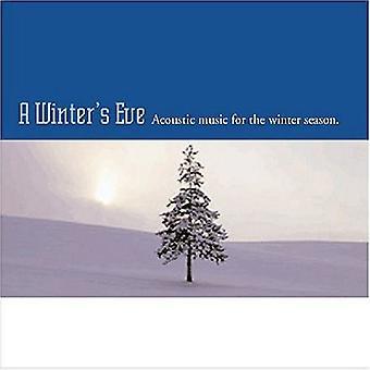 Winter's Eve-akustisk musik for vinter hav - Winter's Eve-akustisk musik for vintersæsonen [CD] USA importen