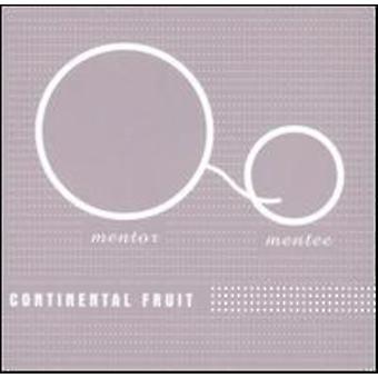 Kontinentale frugt - Mentor Mentee [CD] USA import