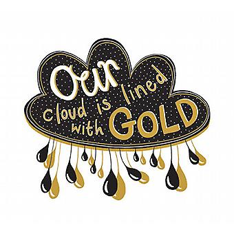 Our Cloud is Lined With Gold Ltd Ed Screen Print - Framed