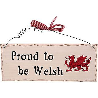 Something Different Proud To Be Welsh Hanging Sign