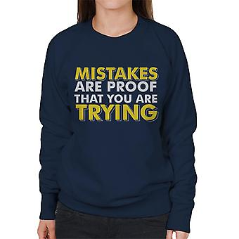 Mistakes Are Proof That You Are Trying Gym Inspiration Women's Sweatshirt