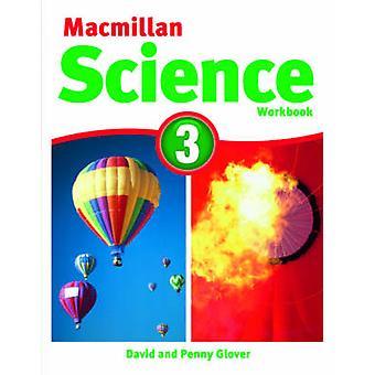Macmillan Science 3 - Workbook - 3 by David Glover - Penny Glover - 978