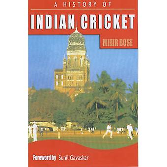 A History of Indian Cricket by Mihir Bose - 9780233050409 Book