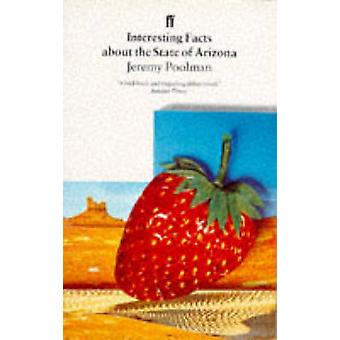 Interessante fakta om delstaten Arizona av Jeremy Poolman - 9780