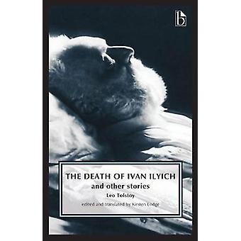 The Death of Ivan Ilyich by Kirsten Lodge - Kirsten Lodge - 978155481