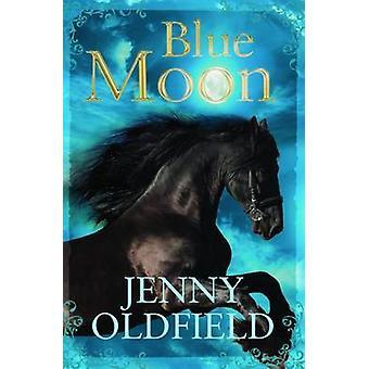 Blue Moon door Jenny Oldfield - Gary Blythe - 9781781125083 boek