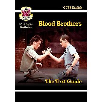 GCSE English Text Guide - Blood Brothers by CGP Books - CGP Books - 9