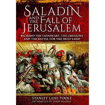 Saladin und dem Fall von Jerusalem - Richard Löwenherz - der Crusad