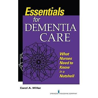 Essentials for Dementia Care - What Nurses Need to Know in a Nutshell