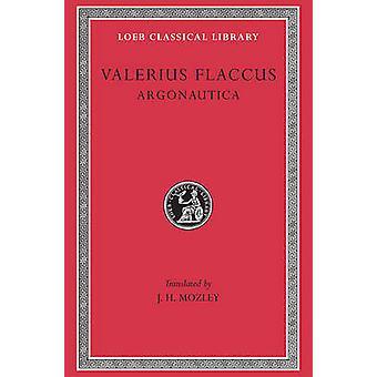 Argonautica (Revised edition) by Valerius Flaccus - J.H. Mozley - 978