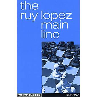 The Ruy Lopez Main Line by Glenn Flear - 9781857443516 Book