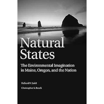 Naturelles, États - l'Imagination environnementale dans le Maine - Oregon - et