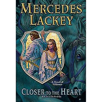 Closer to the Heart (Valdemar: The Herald Spy)