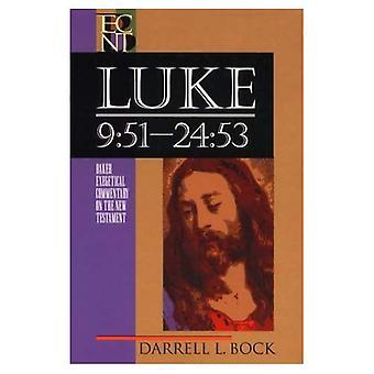 Luke 9:51-24:53 (Baker Exegetical Commentary on the New Testament): 2 (Baker Exegetical Commentary on the New Testament)