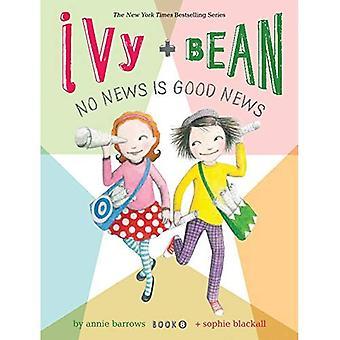 Ivy ja papu ei uutinen on hyvä uutinen: kirja 8 (Ivy & Bean