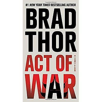 Act of War: A Thriller (Scot Harvath)