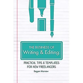 O negócio de escrita e edição: Dicas práticas e modelos para Freelancers novo