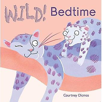 Bedtime (WILD!)