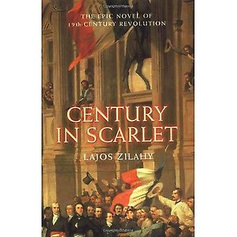 Century in Scarlet: The Epic Novel of 19th-Century Revolution