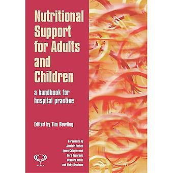 Näringsmässiga stödet för vuxna och barn: en handbok för sjukhuset praxis: 6
