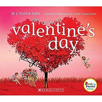 Feiern Sie den Valentinstag (Rookie Poetryholidays und feiern)