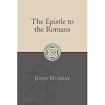 The Epistle to the Romans (Eerdmans Classic Biblical Commentaries)