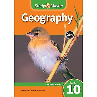 CAPS Geography: Study & Master Geography Learner's Book Grade 10