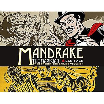 Mandrake the Magician: Fred Fredericks Dailies Volume 1