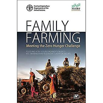 Family Farming: Meeting the� Zero Hunger Challenge