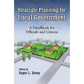 Planowanie strategiczne dla samorządu terytorialnego - Podręcznik dla urzędników i