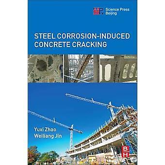 Steel CorrosionInduced Concrete Cracking by Zhao & Yuxi