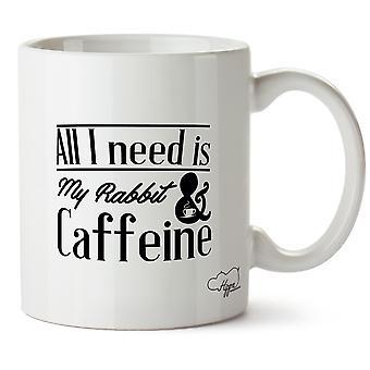 Hippowarehouse All I Need Is My Rabbit & Caffeine Printed Mug Cup Ceramic 10oz