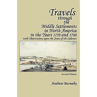 Rejser gennem de midterste bosættelser i Nord-Amerika i årene