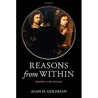 Redenen van binnen wensen en waarden door Goldman & Alan H.