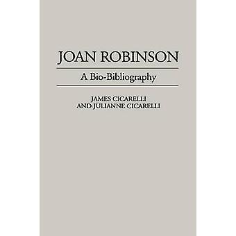 Joan Robinson A Biobibliographie de Cicarelli & James