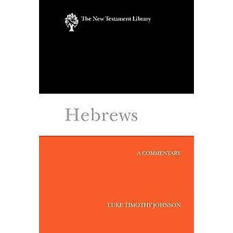 Hebrews Ntl by Johnson & Luke Timothy