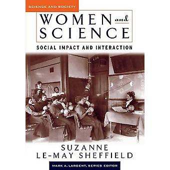 Women and Science Social Impact and Interaction by Sheffield & Suzanne