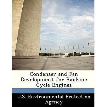 Condensatore e lo sviluppo di ventilatore per motori a ciclo Rankine dalla US Environmental Protection Agency