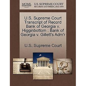 US Supreme Court udskrift af post Bank of Georgia v. Higginbottom Bank of Georgia v. Gilletts Admr af US Supreme Court