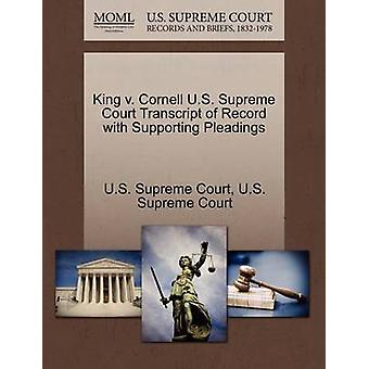 King v. Cornell U.S. Supreme Court Transcript of Record with Supporting Pleadings by U.S. Supreme Court