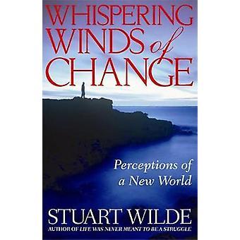 Hviskende forandringens af Wilde & Stuart