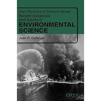 Recent Advances and Issues in Environmental Science by Callahan & Joan R.