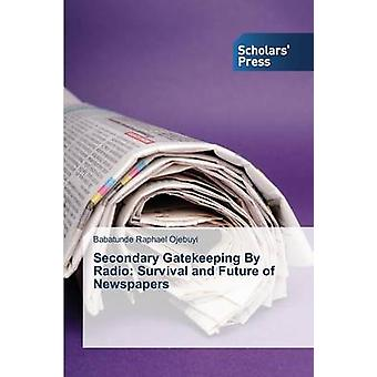 Secondary Gatekeeping By Radio Survival and Future of Newspapers by Ojebuyi Babatunde Raphael