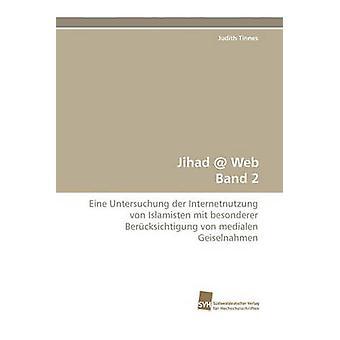 Jihad  Web Band 2 by Tinnes & Judith