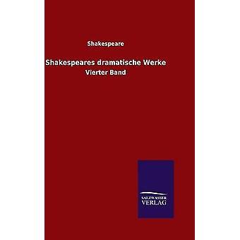 Shakespeares dramatische Werke by Shakespeare